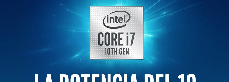 Intel Core 10th Gen «Comet Lake»: so are the processors with which Intel wants to 'assault' high performance laptops